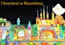 Paskong Disneyland sa Bayambang Pangasinan